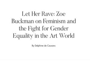 Whitewall on Zoe Buckman's Fight for Gender Equality