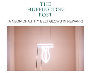 Huffington Post highlights Buckman's neon works for Imprison Her Soft Hand exhibition in Newark