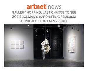 Artnet features Buckman's solo show Imprison Her Soft Hand